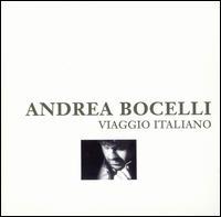Viaggio Italiano - Andrea Bocelli