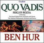 Rozsa: Three Choral Suites [Ben Hur, Quo Vadis, King Of Kings]