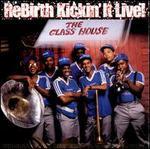 Rebirth Kickin'It Live