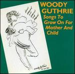 Songs to Grow on for Mother and Child
