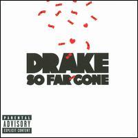 So Far Gone - Drake
