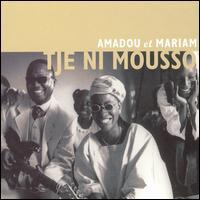 Tje Ni Mousso - Amadou & Mariam