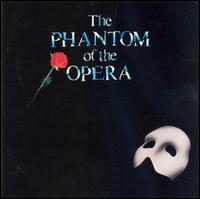 The Phantom of the Opera [Original London Cast] - Andrew Lloyd Webber