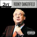 20th Century Masters - The Millennium Collection: The Best of Rodney Dangerfield