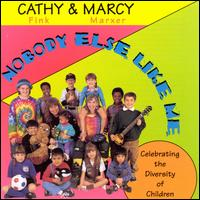 Nobody Else Like Me - Cathy Fink & Marcy Marxer