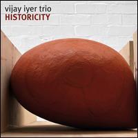Historicity - Vijay Iyer Trio