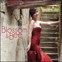 Blossom & Bee - Sara Gazarek