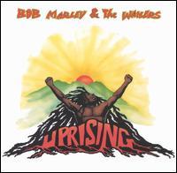 Uprising [Bonus Tracks] - Bob Marley & the Wailers