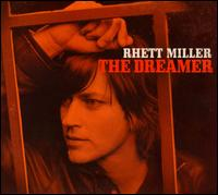 The Dreamer - Rhett�Miller