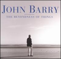 Barry: The Beyondness of Things - John Barry