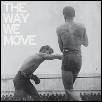 The Way We Move - Langhorne Slim & the Law