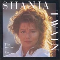 The Woman in Me - Shania Twain