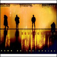 Down on the Upside - Soundgarden