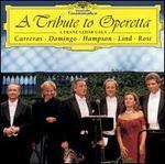 A Tribute to Operetta: A Franz Lehar Gala