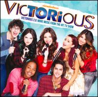 Victorious 2.0: More Music from the Hit TV Show [Original TV Soundtrack] - Original TV Soundtrack