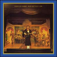 Blue Kentucky Girl [Bonus Tracks] - Emmylou Harris