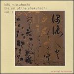 The Art of the Shakuhachi, Volume One