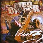 Mud Digger, Vol. 3