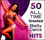 50 All Time Greatest Belly Dance Hits