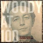 Woody at 100: the Woody Guthrie Centenni