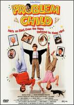 Problem Child - Dennis Dugan