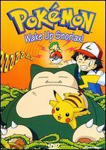Pokemon, Vol. 13: Wake Up Snorlax