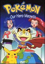 Pokemon, Vol. 19: Our Hero Meowth