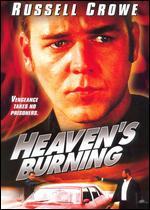 Heaven's Burning - Craig Lahiff