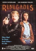Renegades [P&S]