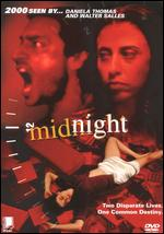 Midnight - Daniela Thomas; Walter Salles, Jr.