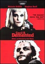 Cecil B. Demented [WS]