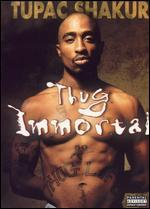 Thug Immortal-the Tupac Shakur Story