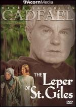 Brother Cadfael-Leper of St. Giles