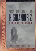 Highlander 2-Renegade Version (the Director's Cut)