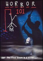 Horror 101: The Final Exam Is a Killer - James Dudelson