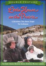 Little House on the Prairie (a Christmas They Never Forgot/the Craftsman)