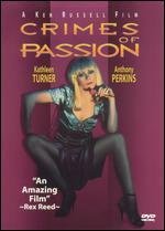 Crimes of Passion - Ken Russell