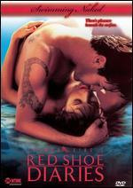 Red Shoe Diaries: Swimming Naked