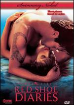 Red Shoe Diaries: Swimming Naked -