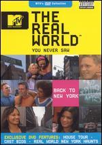The Real World You Never Saw: Back to New York