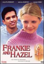 Frankie and Hazel