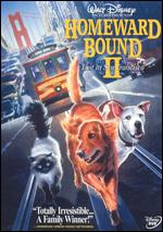 Homeward Bound II: Lost in San Francisco - David R. Ellis