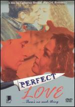 Perfect Love!