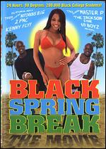 Black Spring Break -