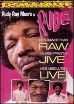 Rudy Ray Moore: Rude