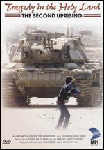 Tragedy in the Holy Land: The Second Uprising