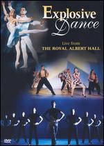Explosive Dance: Live from the Royal Albert Hall