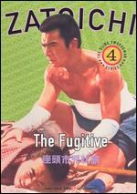 Zatoichi, the Fugitive