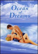 Ocean of Dreams (R-Rated Edition
