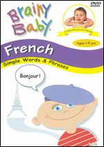 Brainy Baby: French - Simple Words & Phrases -